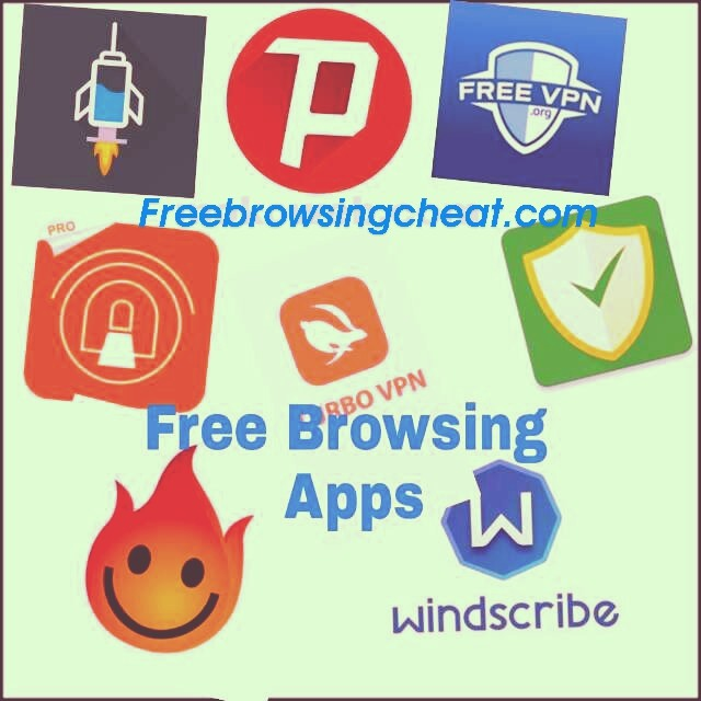 List Of App For Free Browsing - Enjoy Unlimited Downloads -